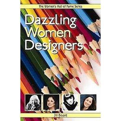 Dazzling Women Designers (Paperback)