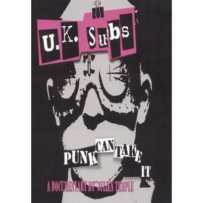 UK Subs: Punk Can Take It - A Documentary By Julien Temple