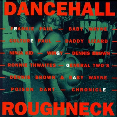 Dancehall Roughneck