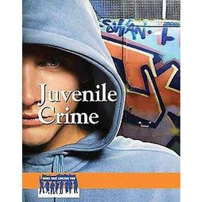 Juvenile Crime (Hardcover)