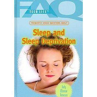 Frequently Asked Questions About Sleep and Sleep Deprivation (Hardcover)