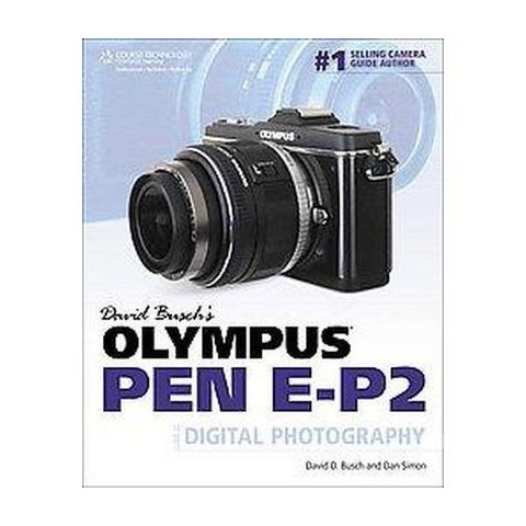 David Busch's Olympus Pen E-P2 (Paperback)