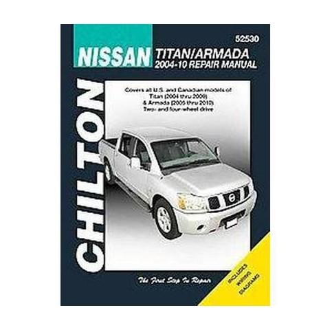 Chilton's Nissan Titan 2004-09 Armada 2005-10 Repair Manual (Paperback)