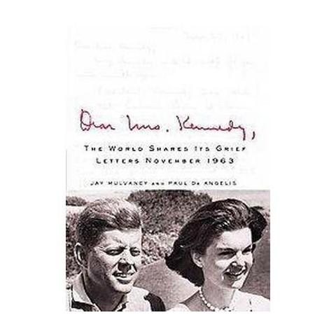 Dear Mrs. Kennedy (Hardcover)