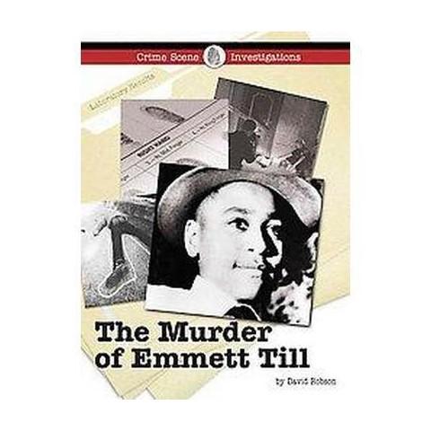 The Murder of Emmett Till (Hardcover)
