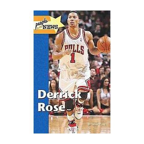Derrick Rose ( PEOPLE IN THE NEWS) (Hardcover)