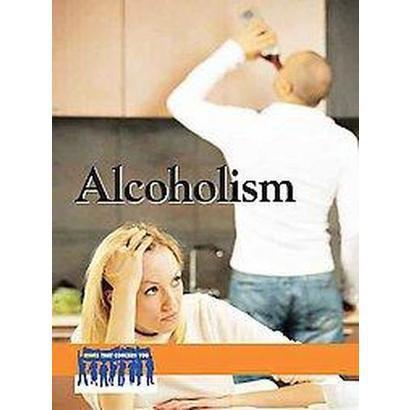 Alcoholism (Hardcover)