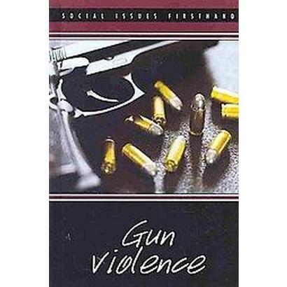 Gun Violence (Hardcover)