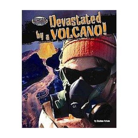 Devastated by a Volcano! (Hardcover)