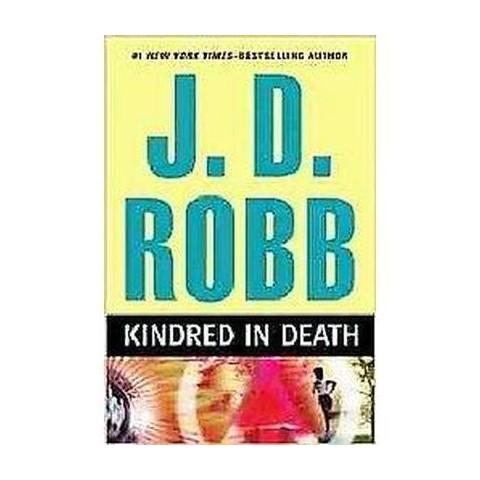Kindred in Death (Large Print) (Paperback)