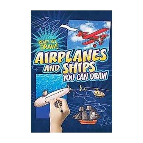 Airplanes and Ships You Can Draw (Hardcover)