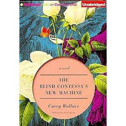 The Blind Contessa's New Machine (Unabridged) (Compact Disc)