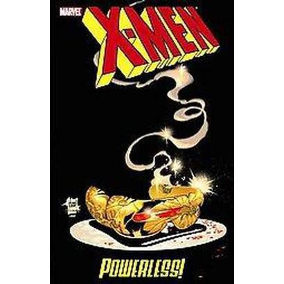 X-men: Powerless (Paperback)