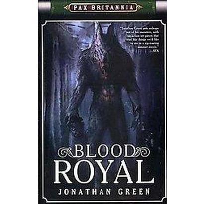 Blood Royal (Paperback)