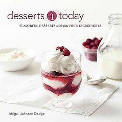 Desserts 4 Today (Paperback)