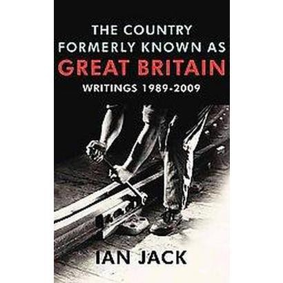 The Country Formerly Known As Great Britain (Hardcover)