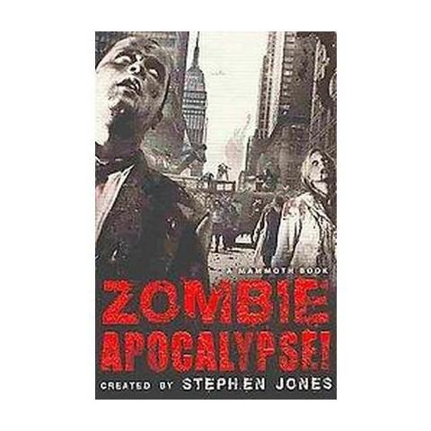 The Mammoth Book of Zombie Apocalypse! (Original) (Paperback)