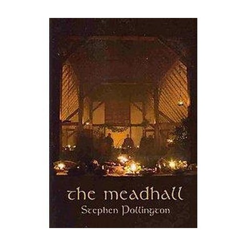 The Mead-Hall (Reprint) (Paperback)