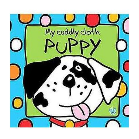 My Cuddly Cloth Puppy (Rag Book)