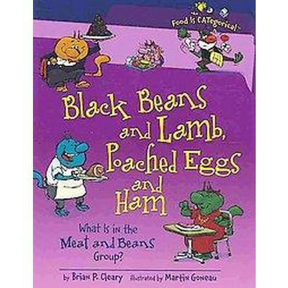 Black Beans and Lamb, Poached Eggs and Ham (Hardcover)