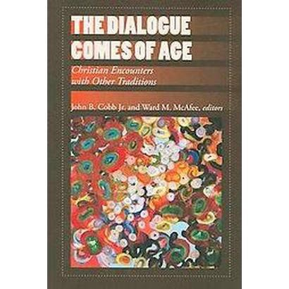 The Dialogue Comes of Age (Paperback)