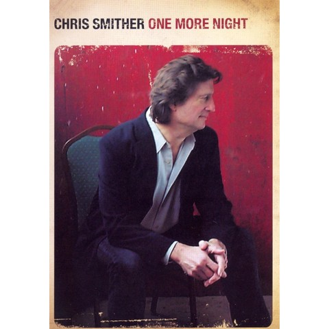 Chris Smither: One More Night