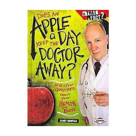 Does an Apple a Day Keep the Doctor Away? (Hardcover)
