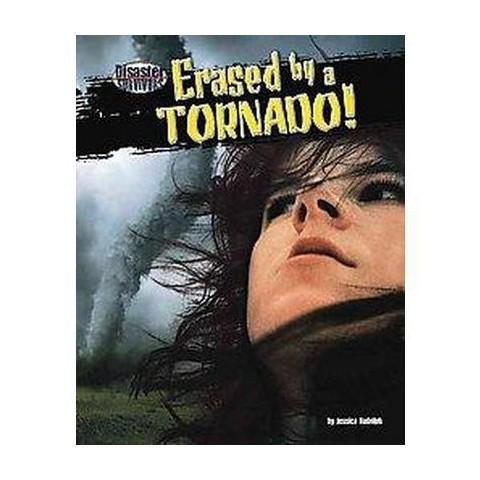 Erased by a Tornado! (Hardcover)