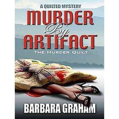 Murder by Artifact (Hardcover)