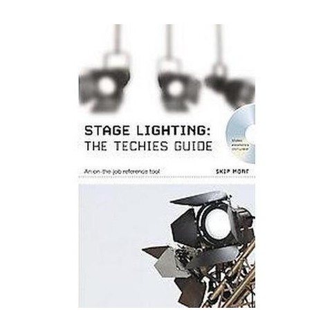 The Stage Lighting - the Technicians Guide (Mixed media product)