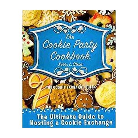 The Cookie Party Cookbook (Paperback)