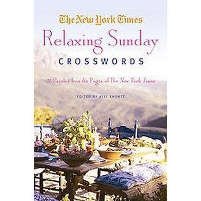 The New York Times Relaxing Sunday Crosswords (Paperback)