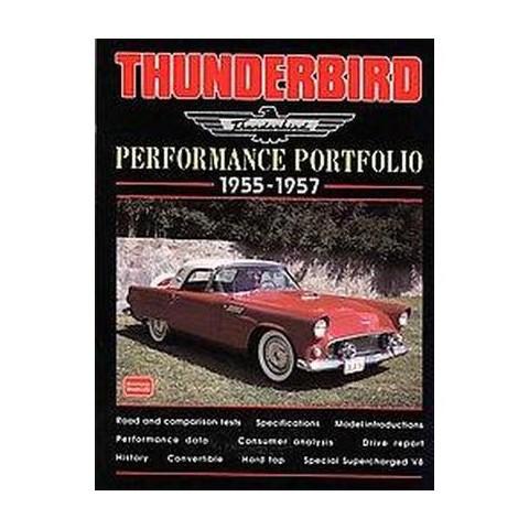 Thunderbird 1955-57 Performance Portfolio (Paperback)
