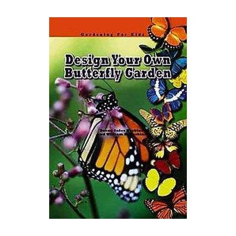 Design Your Own Butterfly Garden (Hardcover)