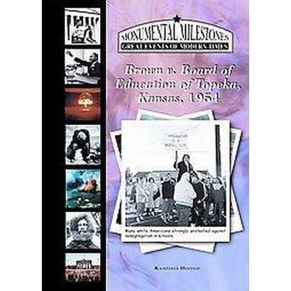 Brown v. Board of Education of Topeka, Kansas, 1954 (Hardcover)