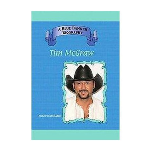 Tim Mcgraw (Hardcover)