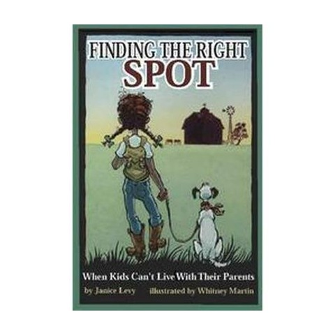 Finding the Right Spot (Paperback)