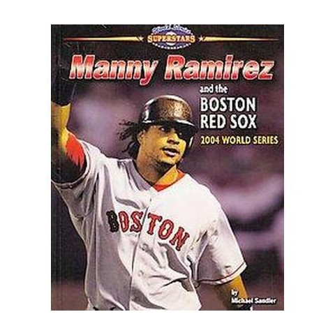Manny Ramirez and the Boston Red Sox (Hardcover)