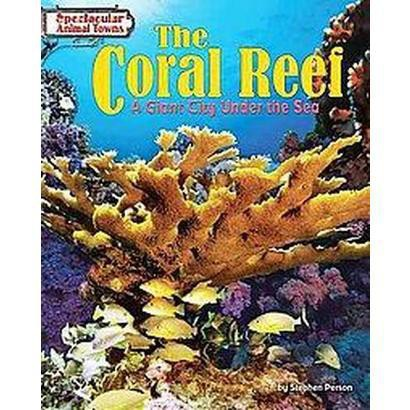 The Coral Reef (Hardcover)