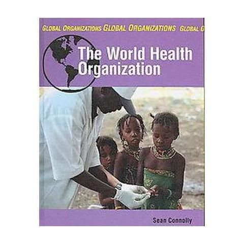 The World Health Organization (Hardcover)