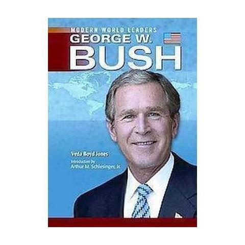 George W. Bush (Hardcover)