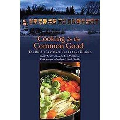 Cooking for the Common Good (Paperback)