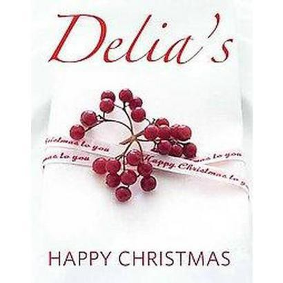 Delia's Happy Christmas (Hardcover)