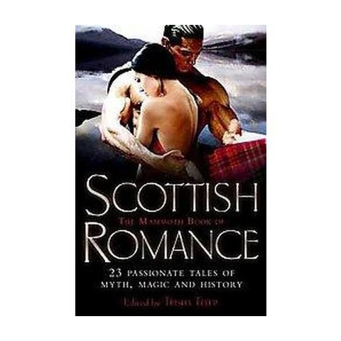 The Mammoth Book of Scottish Romance (Paperback)
