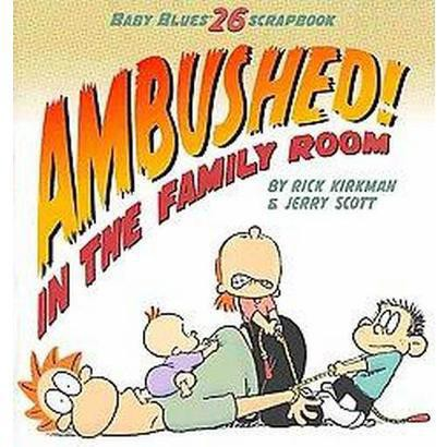 Ambushed! in the Family Room (Paperback)