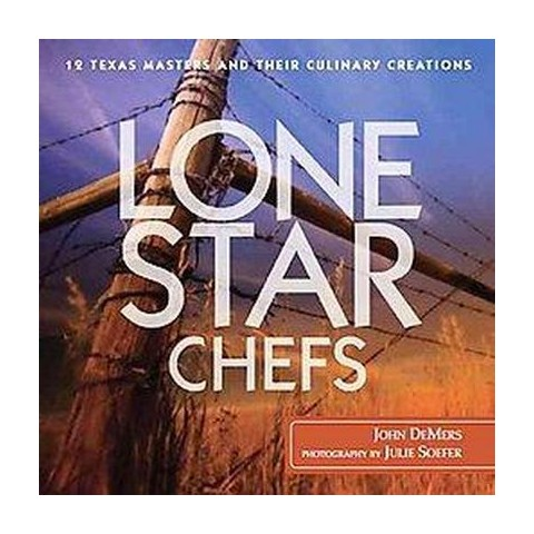 Lone Star Chefs (Hardcover)