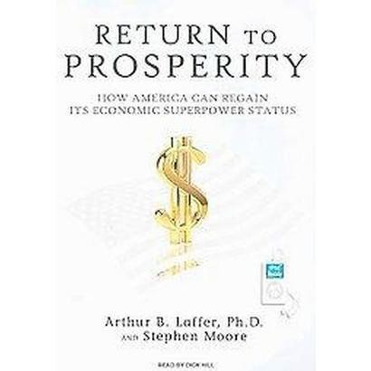 Return to Prosperity (Unabridged) (Compact Disc)