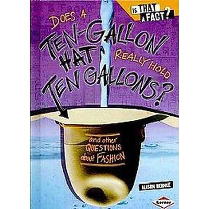 Does a Ten-Gallon Hat Really Hold Ten Gallons (Hardcover)