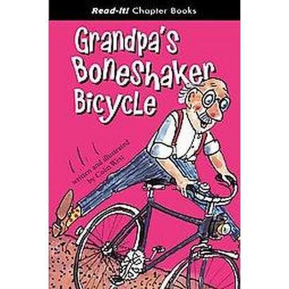 Grandpa's Boneshaker Bicycle (Hardcover)