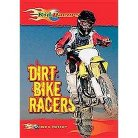Dirt Bike Racers ( Kid Racers) (Hardcover)